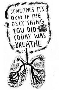 today just breathe